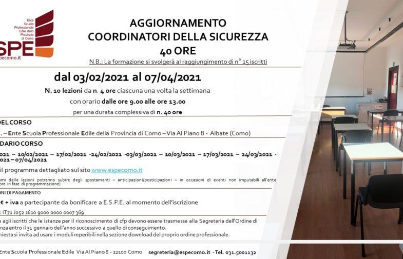 AGGIORNAMENTO COORDINATORI DELLA SICUREZZA – 40 ORE – dal 03/02 al 07/04/2021