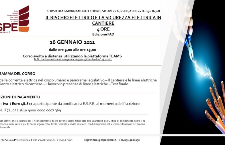 IL RISCHIO ELETTRICO E LA SICUREZZA ELETTRICA IN CANTIERE – 26/01/2021 – CORSO FAD