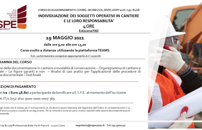 INDIVIDUAZIONE DEI SOGGETTI OPERATIVI IN CANTIERE E LE LORO RESPONSABILITA' – 19/05/2021 – CORSO FAD