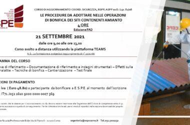 LE PROCEDURE DA ADOTTARE NELLE OPERAZIONI DI BONIFICA DEI SITI CONTENENTI AMIANTO – 21/09/2021 – CORSO FAD