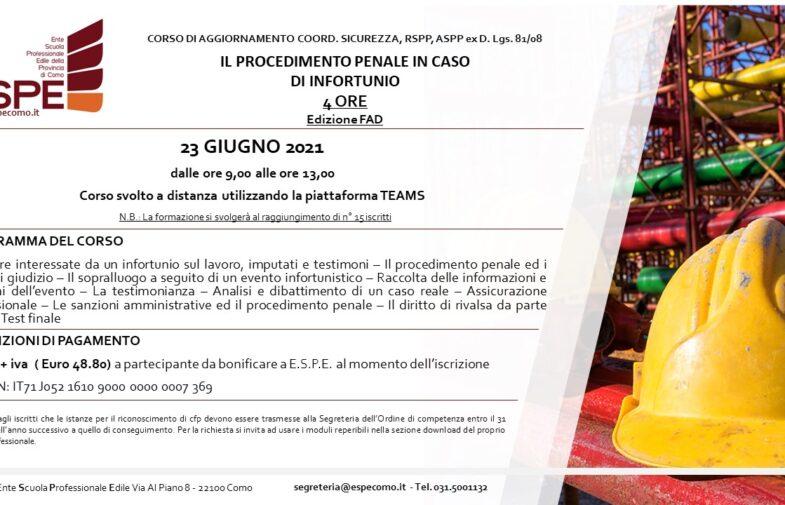 IL PROCEDIMENTO PENALE IN CASO DI INFORTUNIO – 23/06/2021 – CORSO FAD